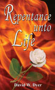 Repentance Unto Life by David W. Dyer in MP3 read by Wayne O'Conner