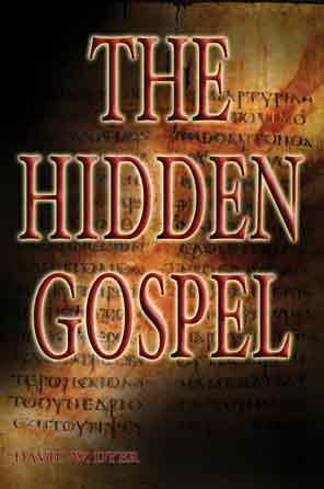 """The Hidden Gospel"" book by David Dyer"