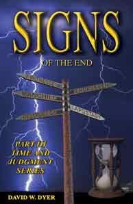 """Signs Of The End"" book by David Dyer"