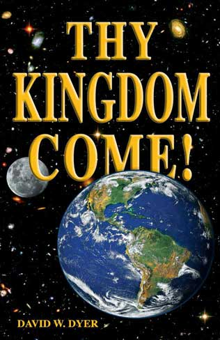 Thy Kingdom Come, free Christian Book by David Dyer